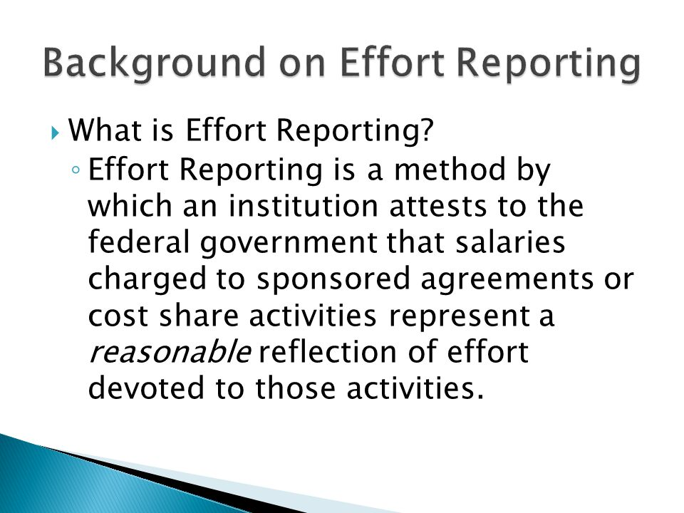 What is Effort Reporting.