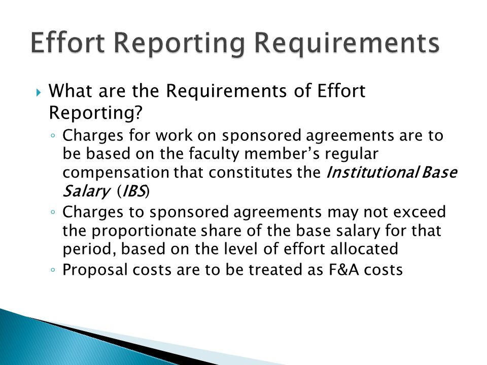  What are the Requirements of Effort Reporting.
