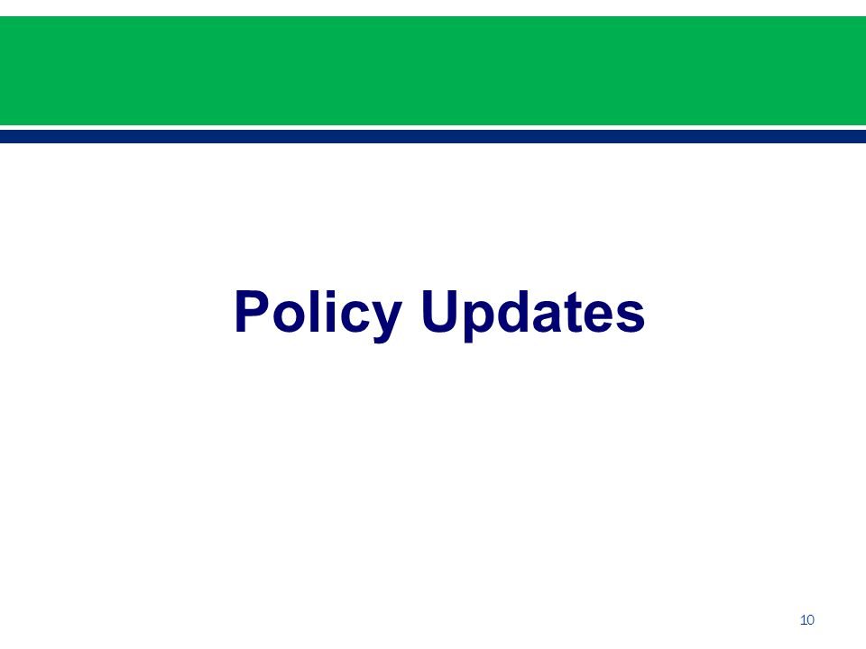Policy Updates 10