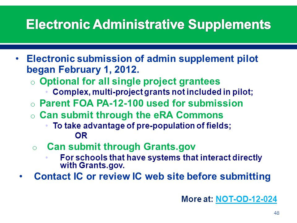 Electronic submission of admin supplement pilot began February 1, 2012.