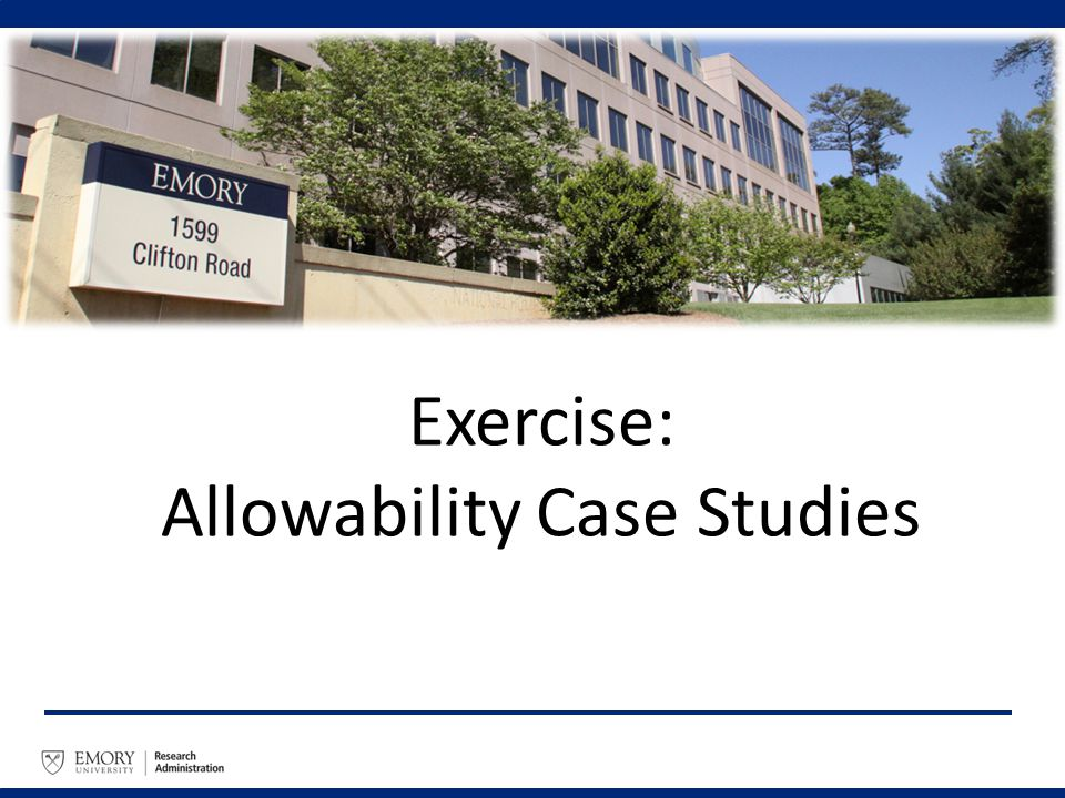 Exercise: Allowability Case Studies