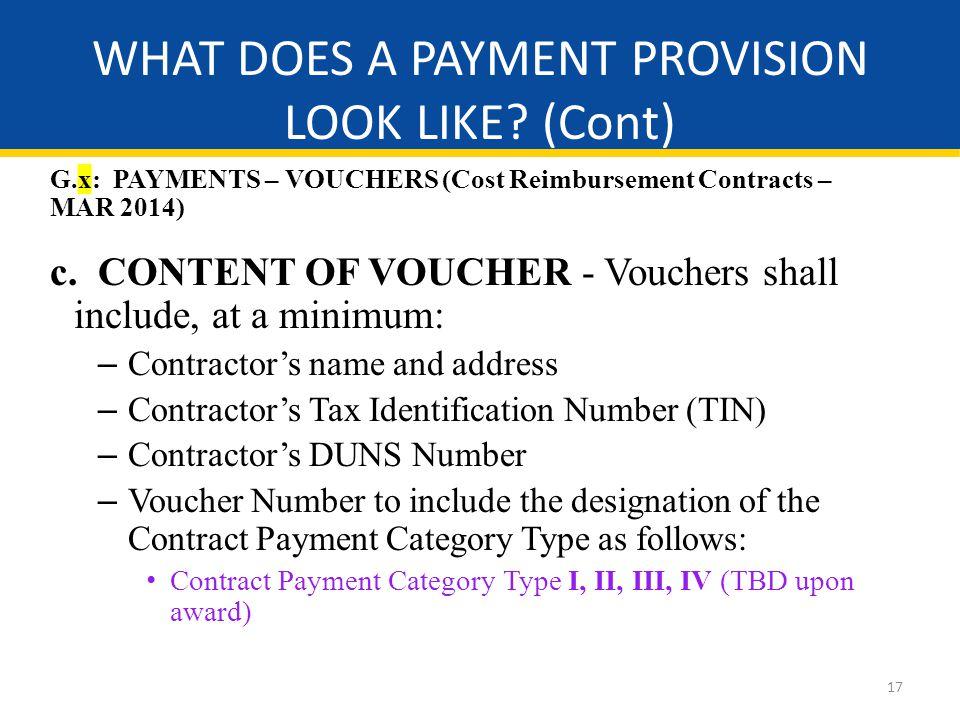 17 G.x: PAYMENTS – VOUCHERS (Cost Reimbursement Contracts – MAR 2014) c.