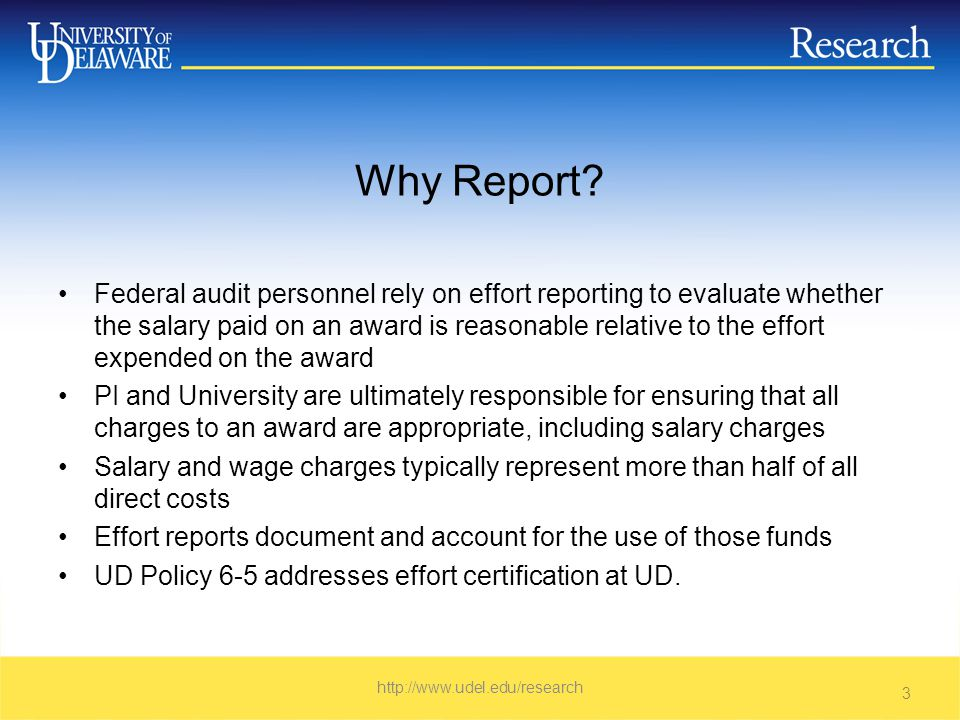 Q&A We only certify effort paid on federal funds? True False http://www.udel.edu/research 34