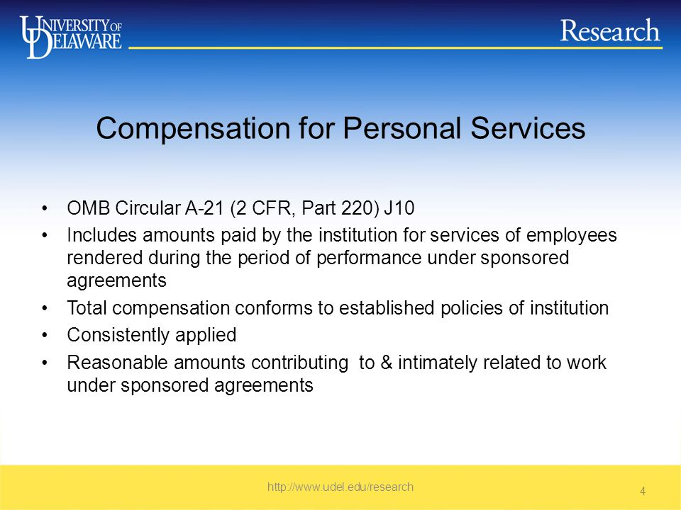 Payroll Distributions OMB Circular A-21 (2 CFR, Part 220) J10b(1) General Principles –Distribution based on payrolls documented in accordance with generally accepted practices of colleges and universities –Equitable distribution of charges for employees activities –Method used for apportioning salaries – teaching, research, service and administration – inextricably intermingled –Reliance placed on estimates – with a degree of tolerance –No single best method for documenting distribution http://www.udel.edu/research 5
