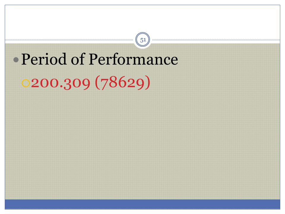 51 Period of Performance  200.309 (78629)
