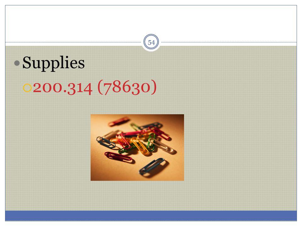 54 Supplies  200.314 (78630)