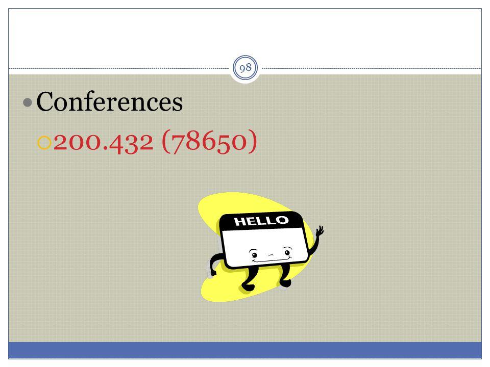 98 Conferences  200.432 (78650)