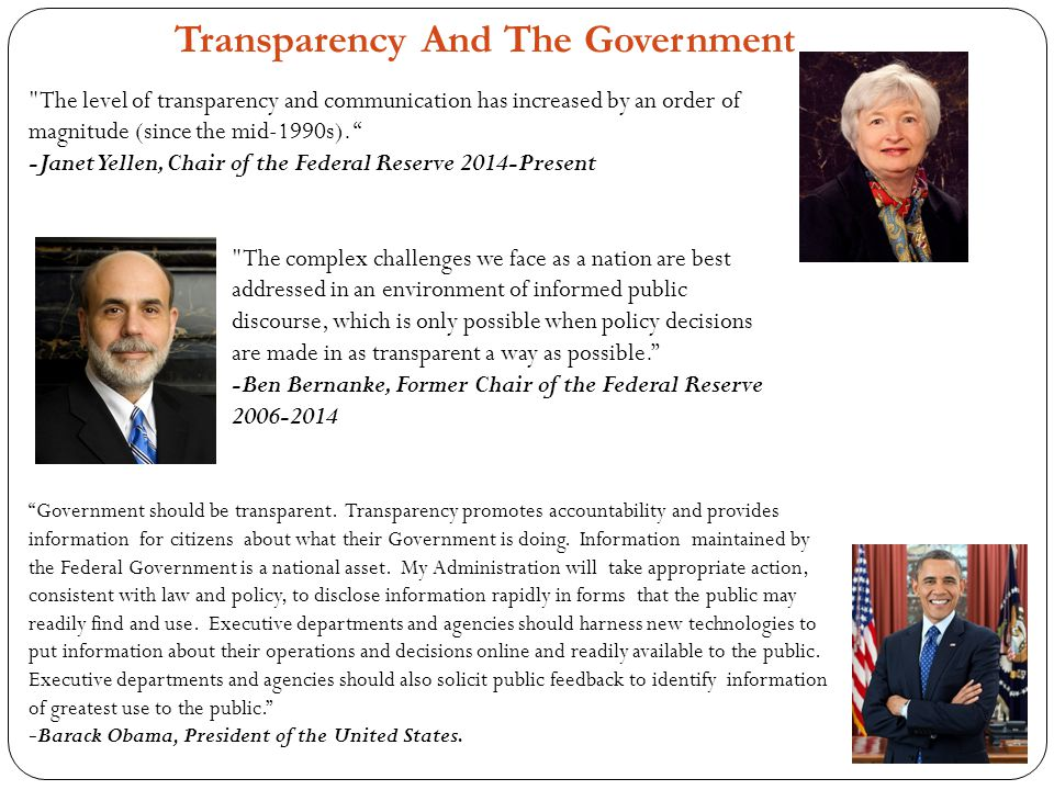 Transparency And The Government Government should be transparent.