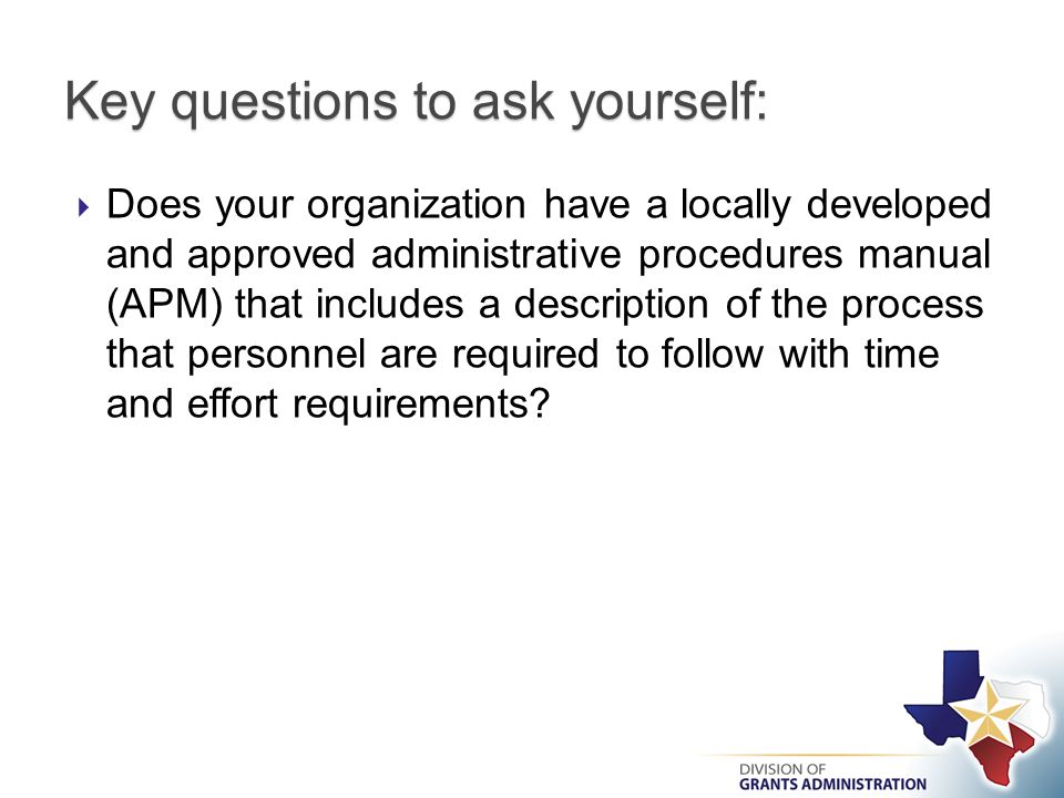  Does your organization have a locally developed and approved administrative procedures manual (APM) that includes a description of the process that personnel are required to follow with time and effort requirements.