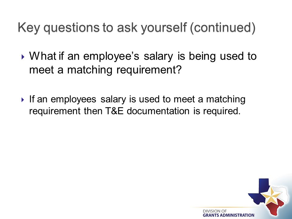  What if an employee's salary is being used to meet a matching requirement.