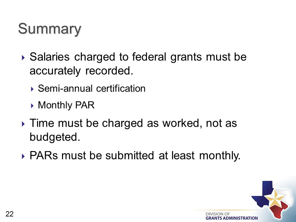  Salaries charged to federal grants must be accurately recorded.