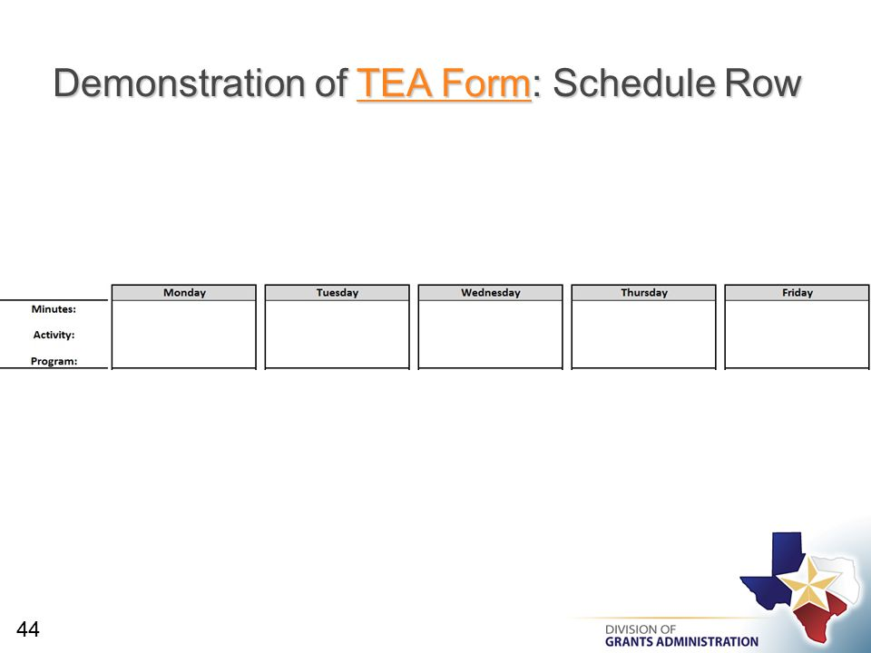 Demonstration of TEA Form: Schedule Row TEA FormTEA Form 44