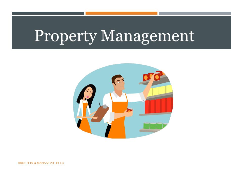 Property Management BRUSTEIN & MANASEVIT, PLLC 63