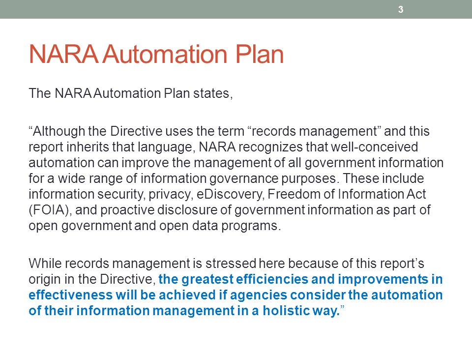 "NARA Automation Plan The NARA Automation Plan states, ""Although the Directive uses the term ""records management"" and this report inherits that languag"