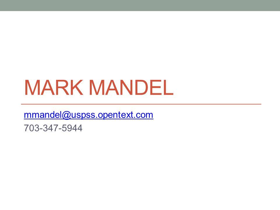 MARK MANDEL mmandel@uspss.opentext.com 703-347-5944