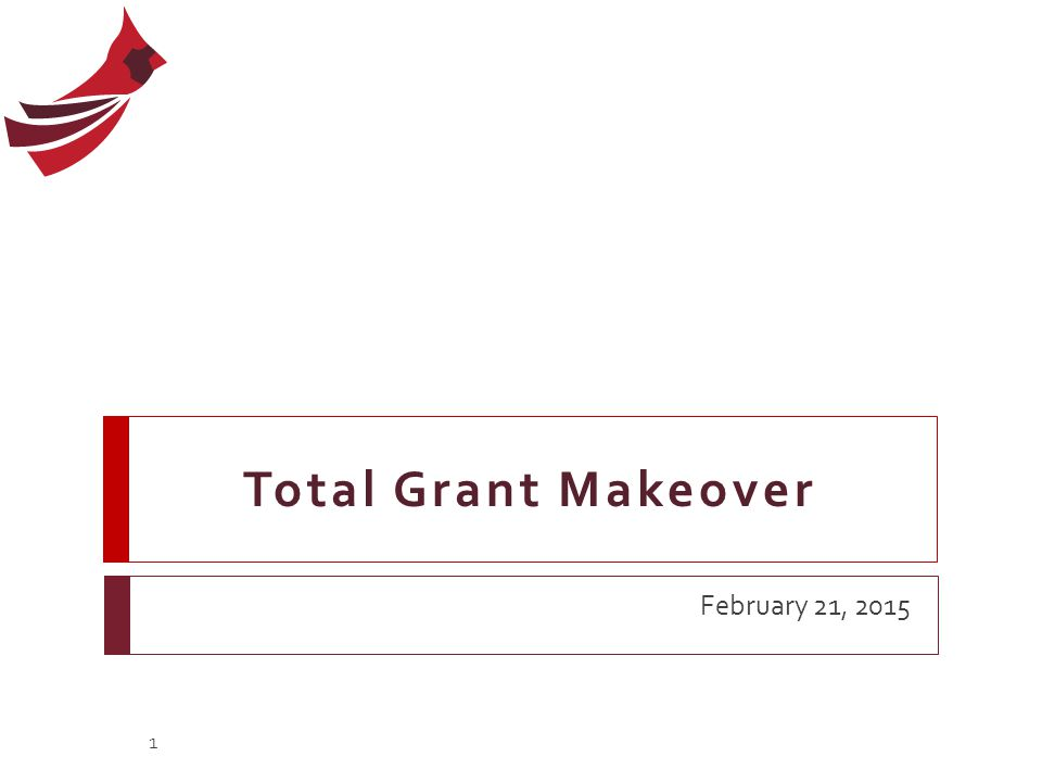 Total Grant Makeover February 21, 2015 1