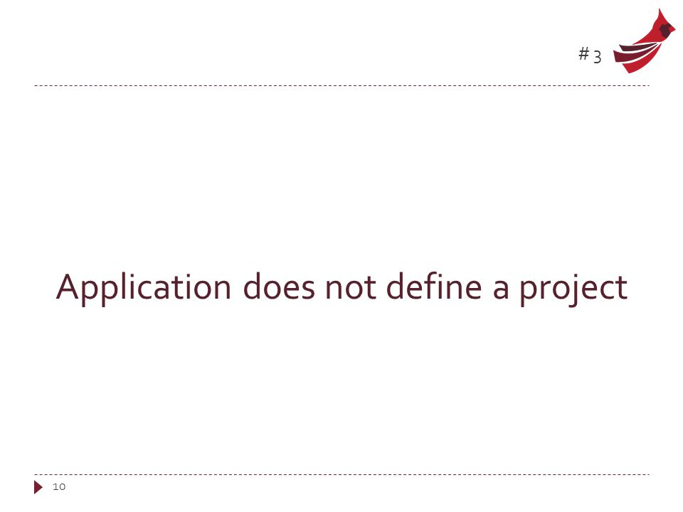 #3 Application does not define a project 10