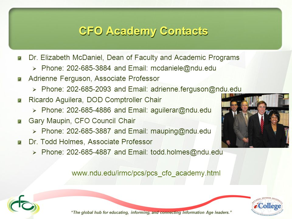 The global hub for educating, informing, and connecting Information Age leaders. CFO Academy Contacts Dr.