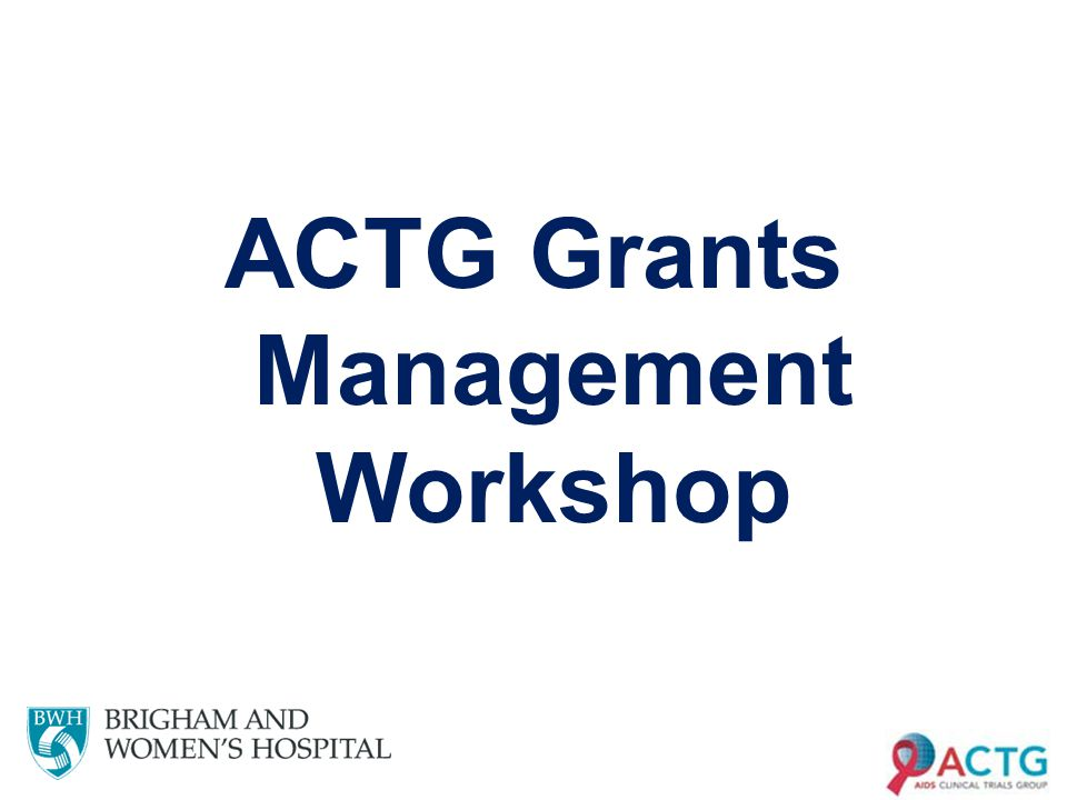 ACTG Grants Management Workshop