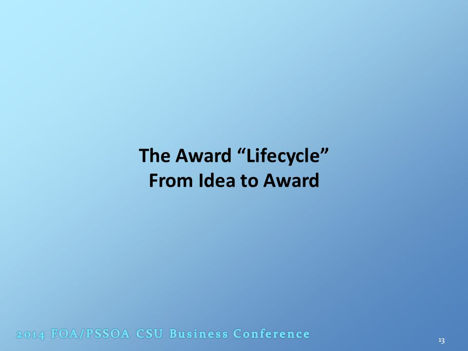 The Award Lifecycle From Idea to Award 13