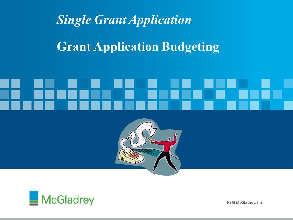 Single Grant Application Grant Application Budgeting