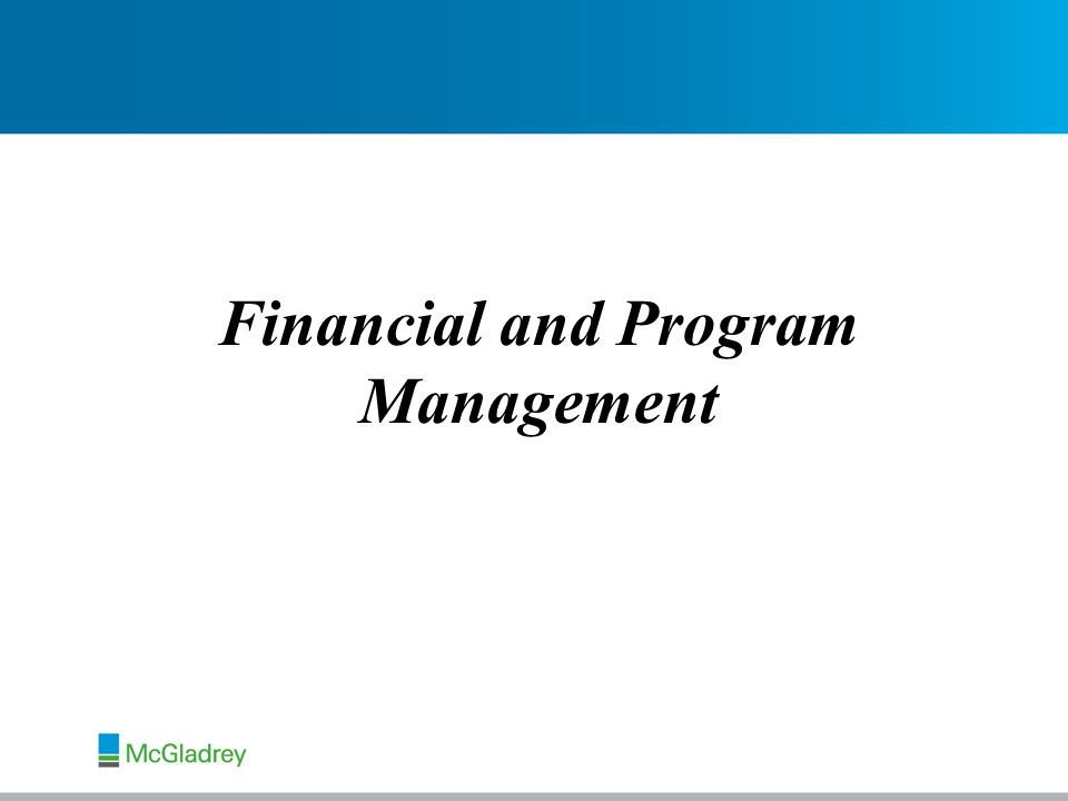 Financial and Program Management