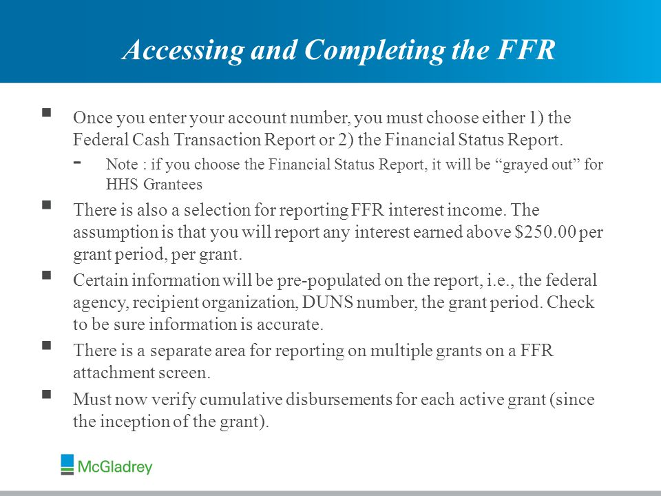  Once you enter your account number, you must choose either 1) the Federal Cash Transaction Report or 2) the Financial Status Report.