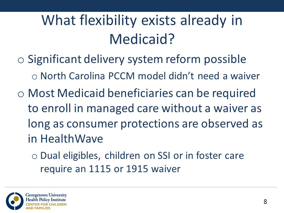 What flexibility exists already in Medicaid.