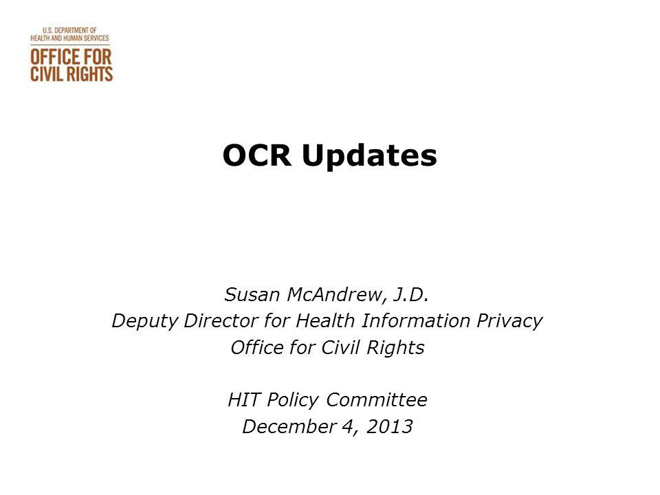 OCR Updates Susan McAndrew, J.D.