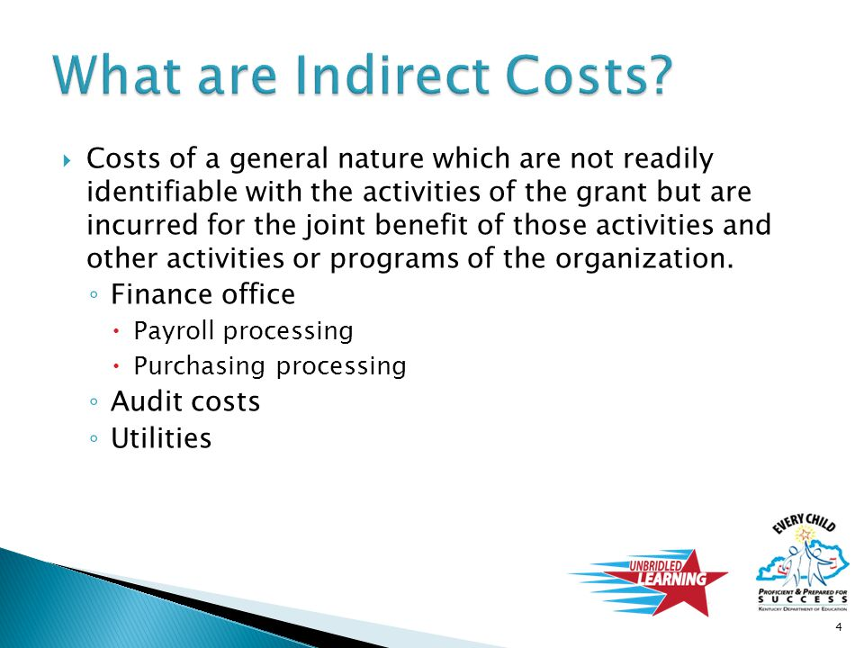  Costs of a general nature which are not readily identifiable with the activities of the grant but are incurred for the joint benefit of those activi