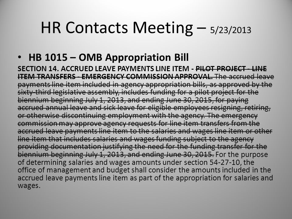 HR Contacts Meeting – 5/23/2013 HB 1015 – OMB Appropriation Bill SECTION 14.