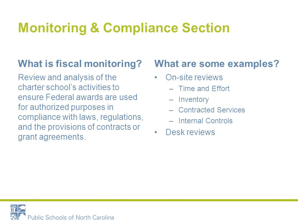 Monitoring & Compliance Section What is fiscal monitoring.