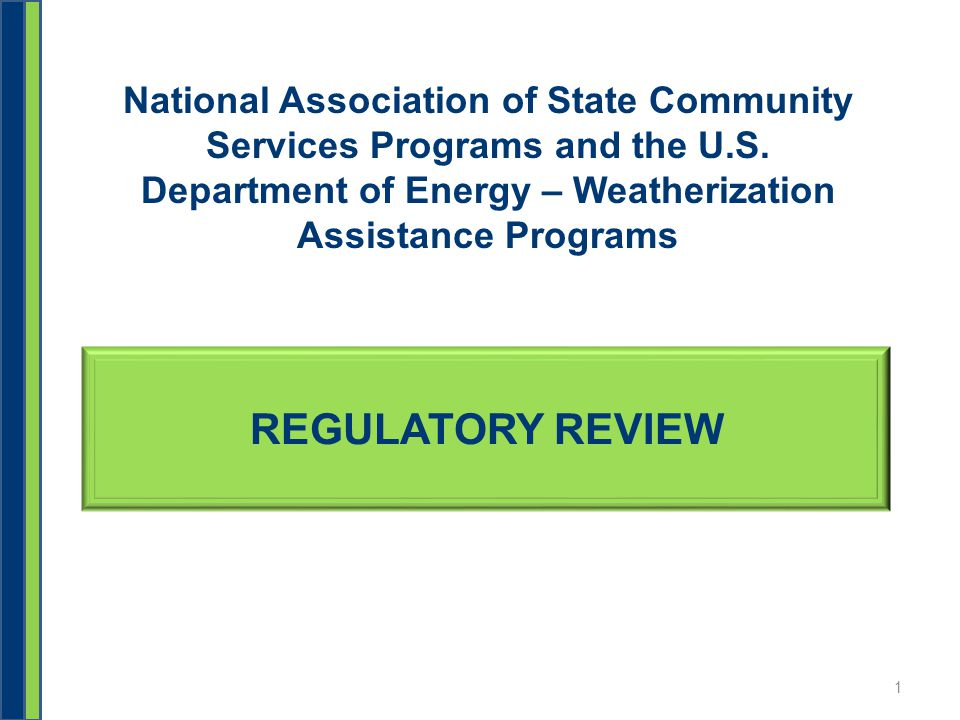 REGULATORY REVIEW National Association of State Community Services Programs and the U.S.