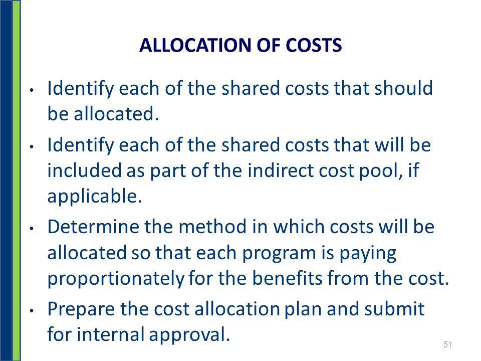ALLOCATION OF COSTS Identify each of the shared costs that should be allocated.