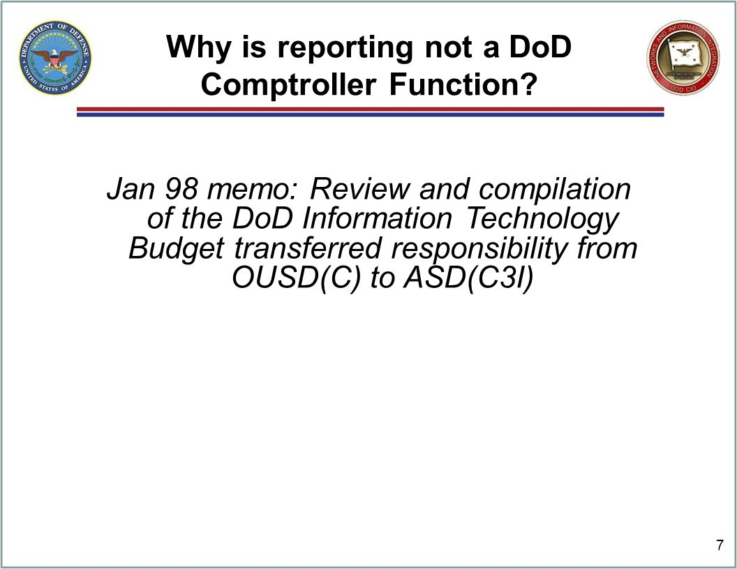 Why is reporting not a DoD Comptroller Function.