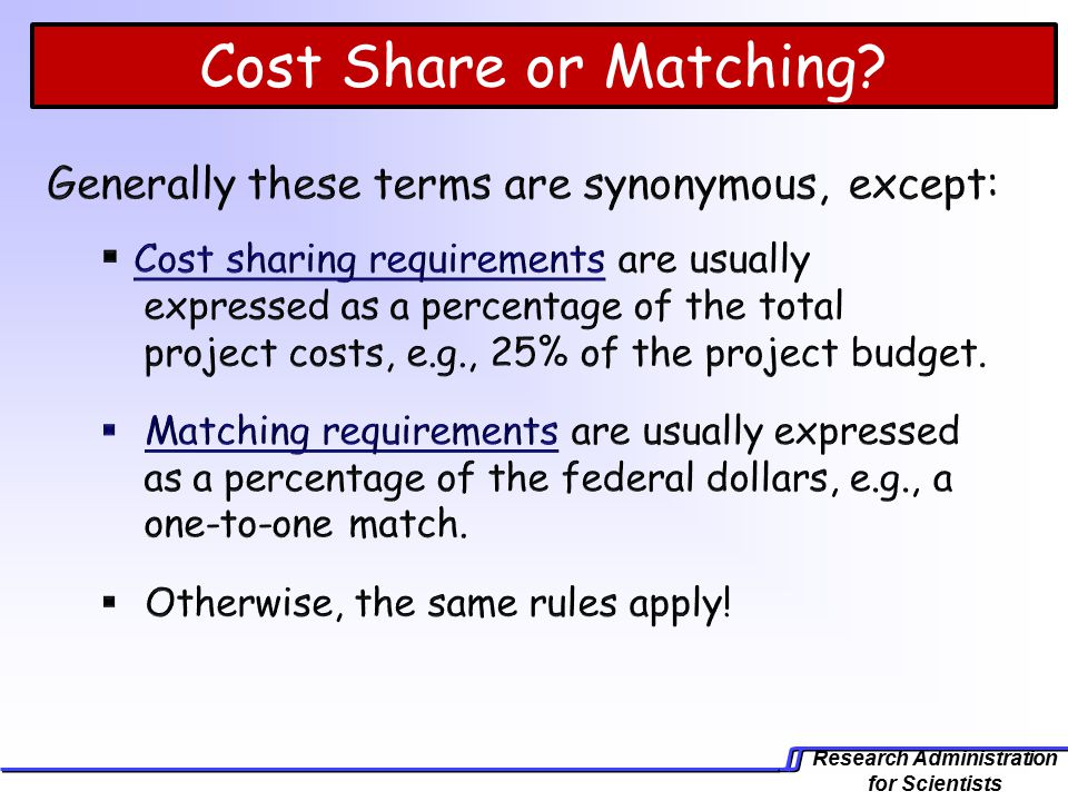 Research Administration for Scientists Cost Share or Matching