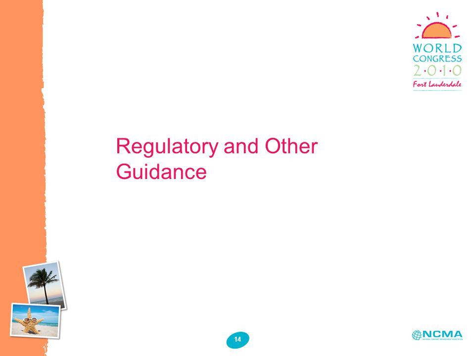 14 Regulatory and Other Guidance