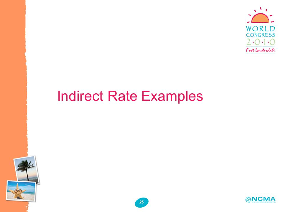 Indirect Rate Examples 25