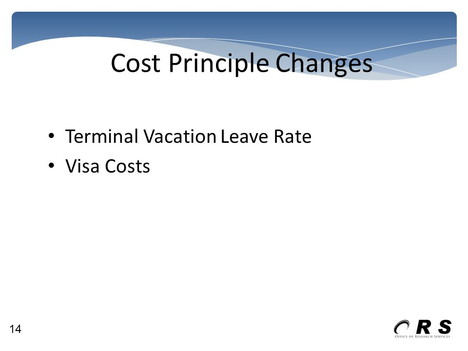 Cost Principle Changes Terminal Vacation Leave Rate Visa Costs 14