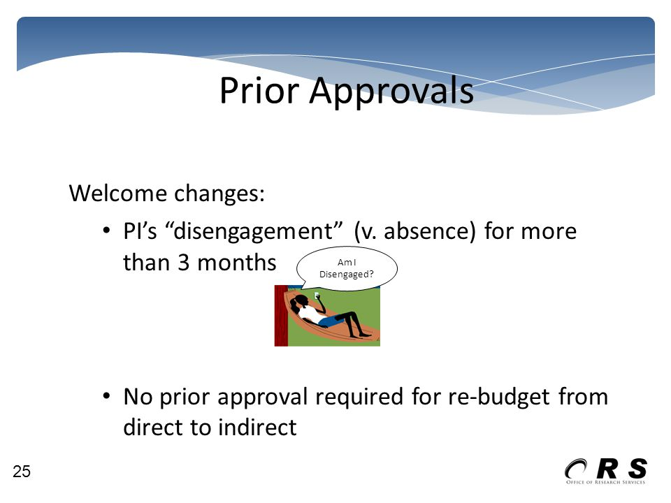 Prior Approvals Welcome changes: PI's disengagement (v.