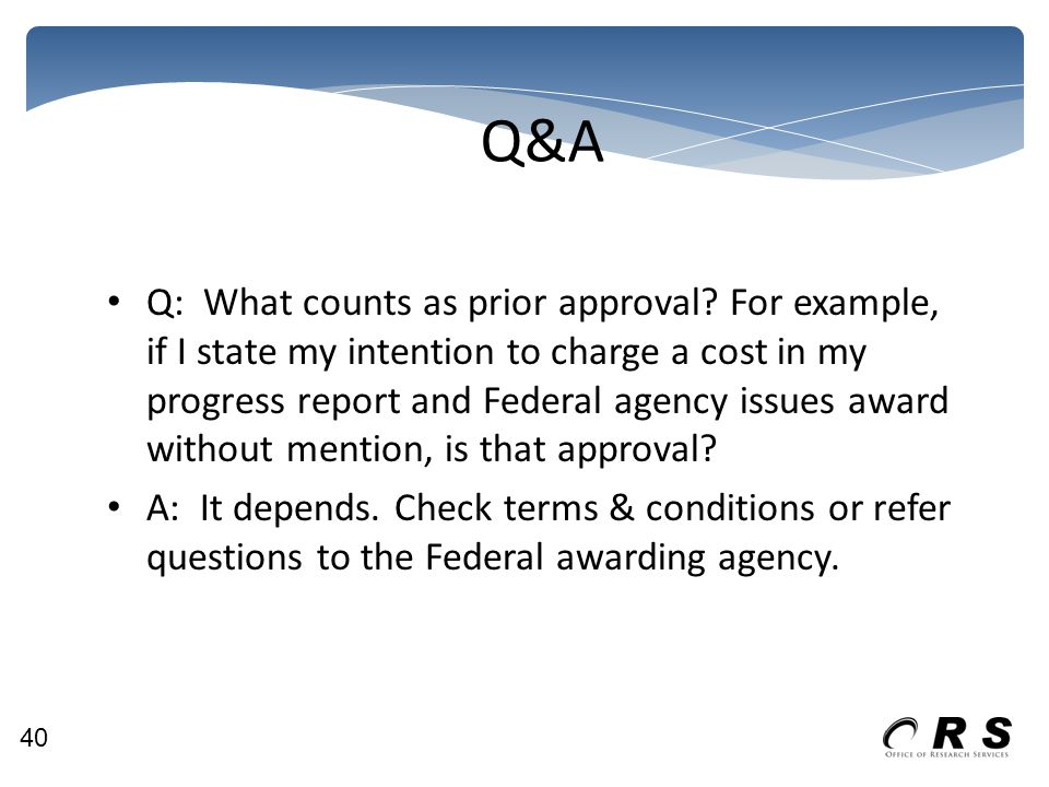 Q&A Q: What counts as prior approval.