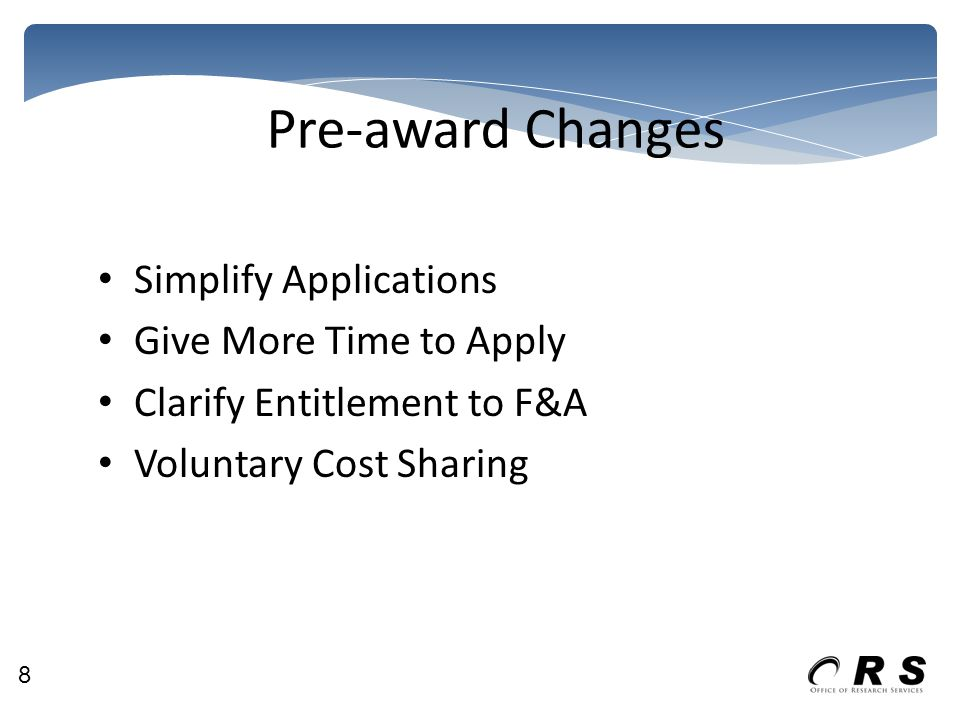 Publication and printing costs Now can be incurred outside the performance period of the award Costs must be charged prior to closeout of award 19