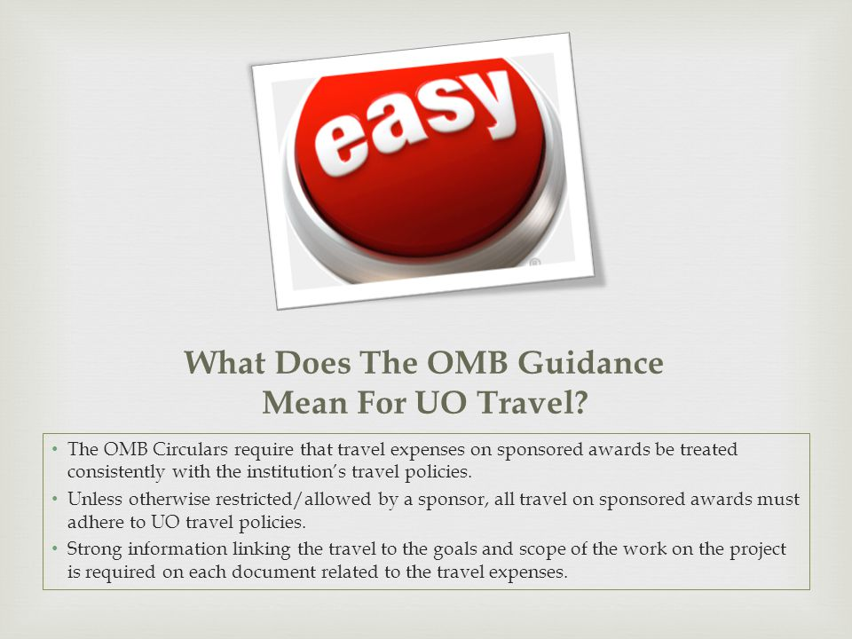 What Does The OMB Guidance Mean For UO Travel.