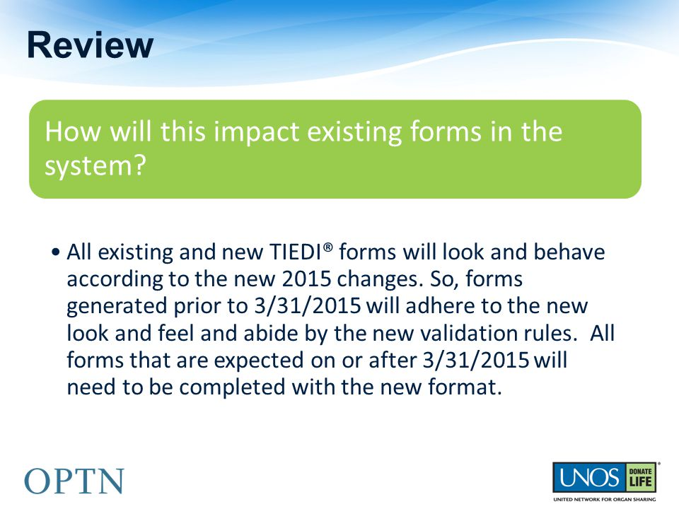 Review How will this impact existing forms in the system.