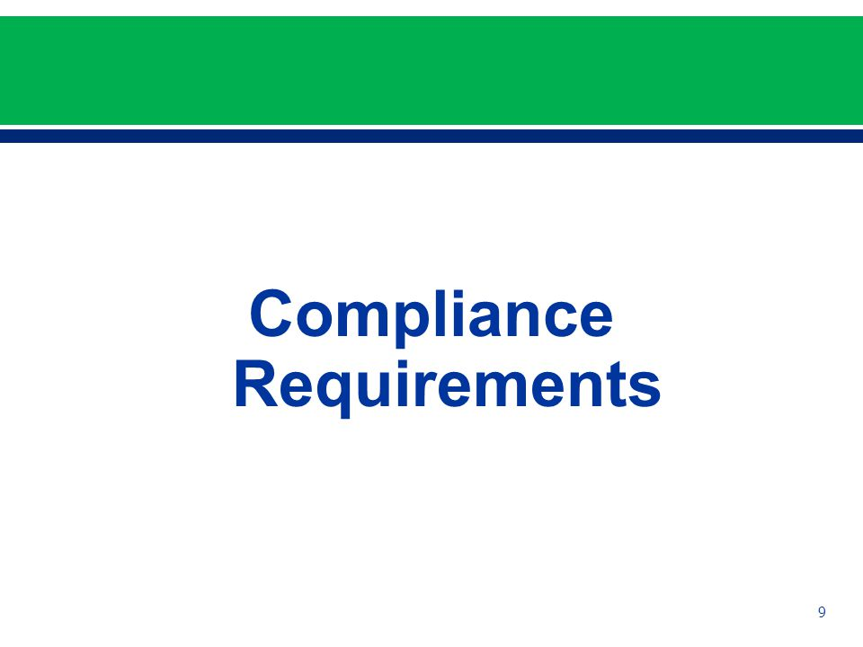 Compliance Requirements 9