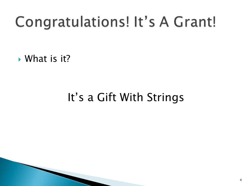 4  What is it It's a Gift With Strings