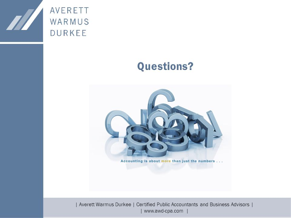 | Averett Warmus Durkee | Certified Public Accountants and Business Advisors | | www.awd-cpa.com |