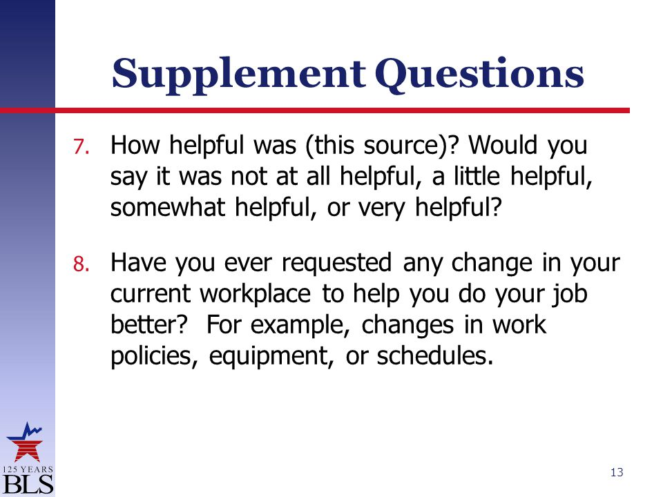 Supplement Questions 7. How helpful was (this source).