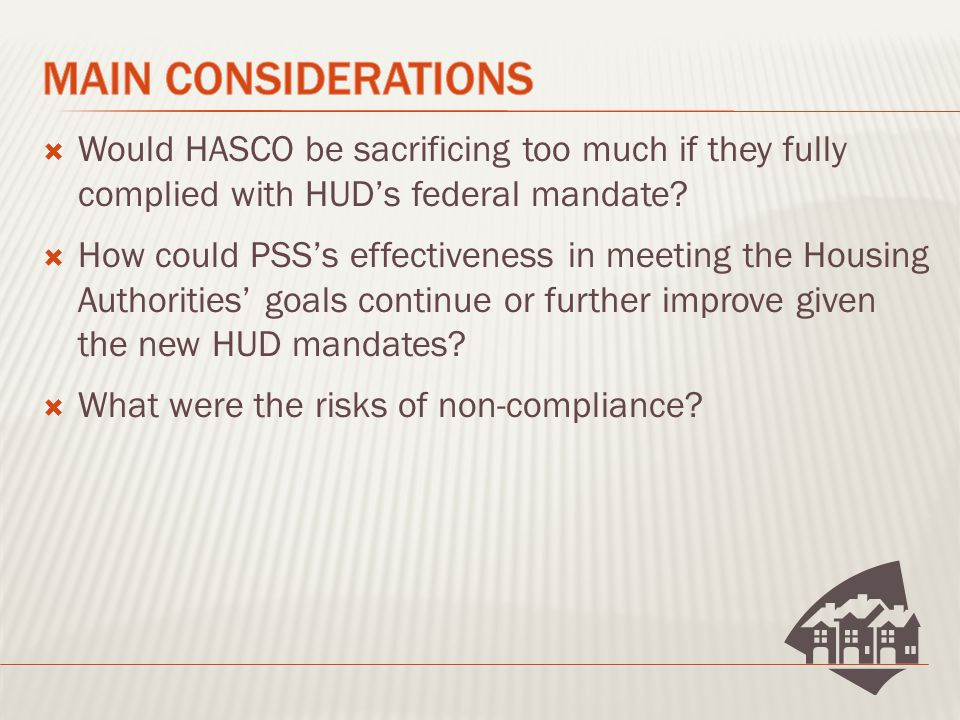  Would HASCO be sacrificing too much if they fully complied with HUD's federal mandate.