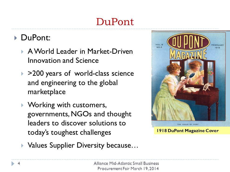 Supplier Diversity at DuPont 5Alliance Mid-Atlantic Small Business Procurement Fair March 19, 2014